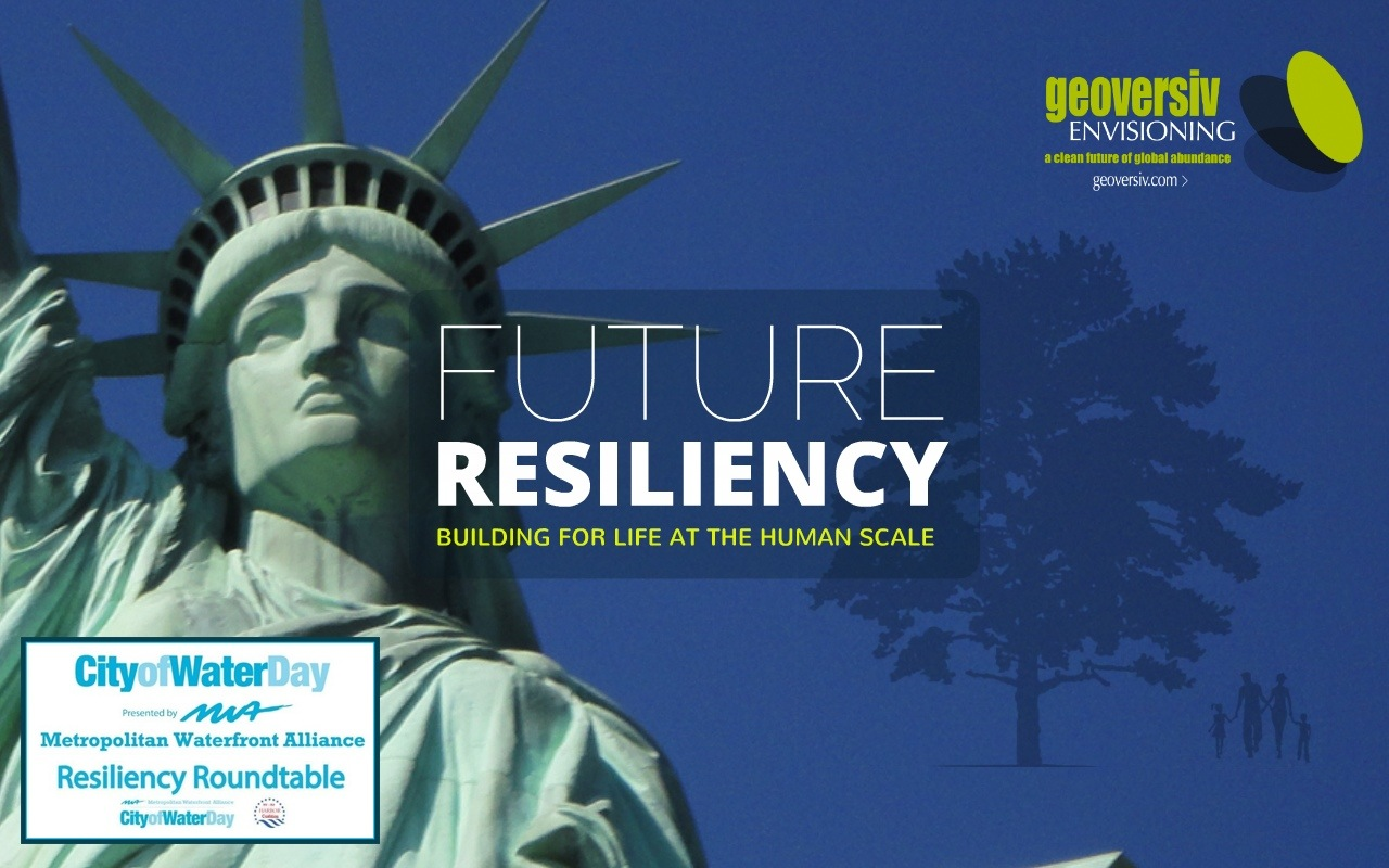 Future Resiliency: Building for Life at the Human Scale
