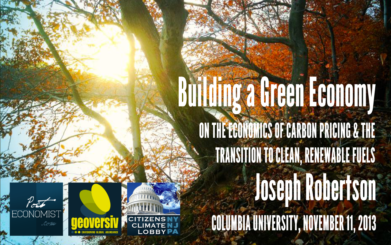 Building a Green Economy: a Talk at Columbia Univ.
